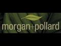 Morgan and Pollard Group