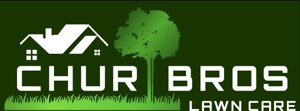 Chur Bros Lawn Care