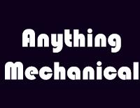 Anything Mechanical