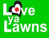 Love Ya Lawns