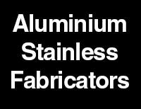 Aluminium & Stainless Fabricators