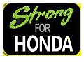 Strong for HONDA