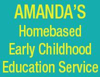 Amanda's Homebased Early Childhood Education Service